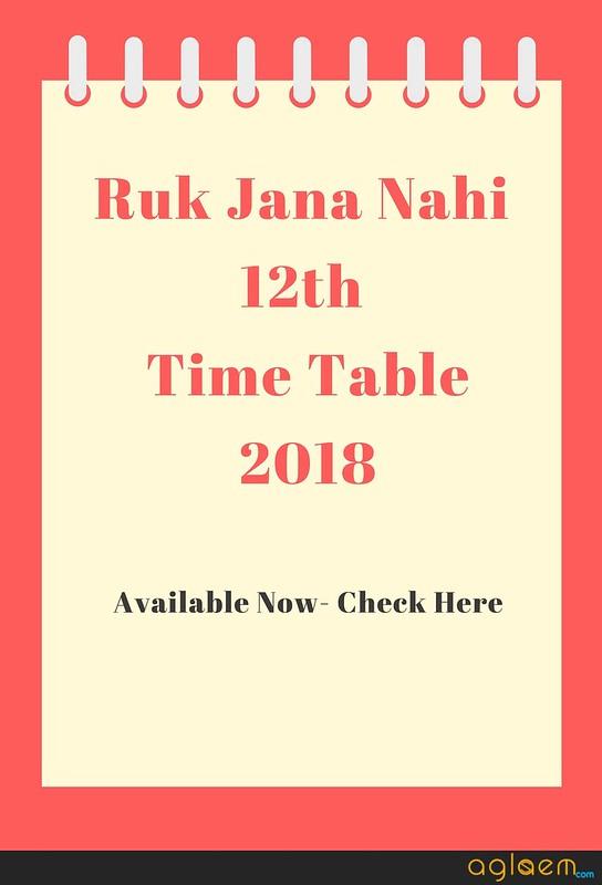RUK Jaana Nahi 12th Time Table June 2018