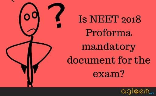 NEET 2018 Proforma: No Proforma Needed For NEET Exam
