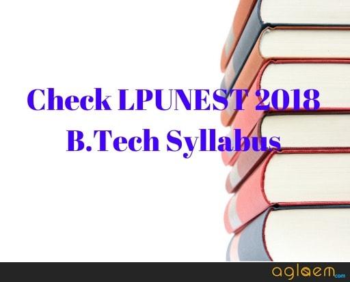 LPUNEST 2018 B.Tech Syllabus