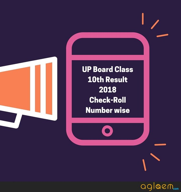 UP Board Class 10th Result 2018 Roll Number wise