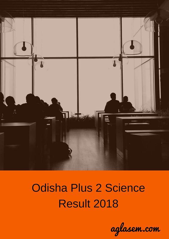 Odisha 12th Science Result 2018