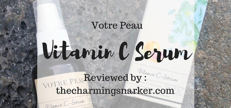 Votre Peau Vitamin C Serum : Pour La Peau Précieuse