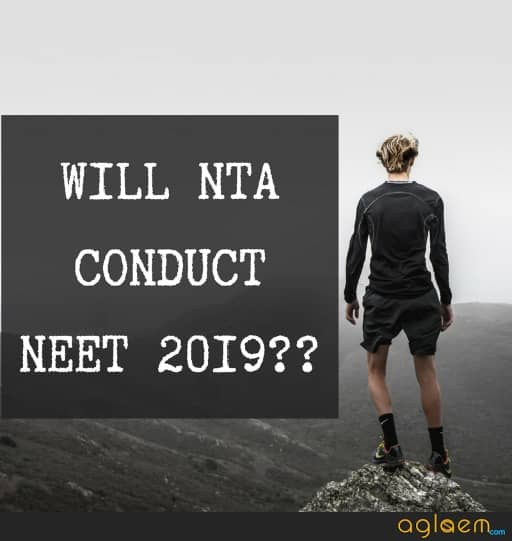 Will NTA Conduct NEET 2019?