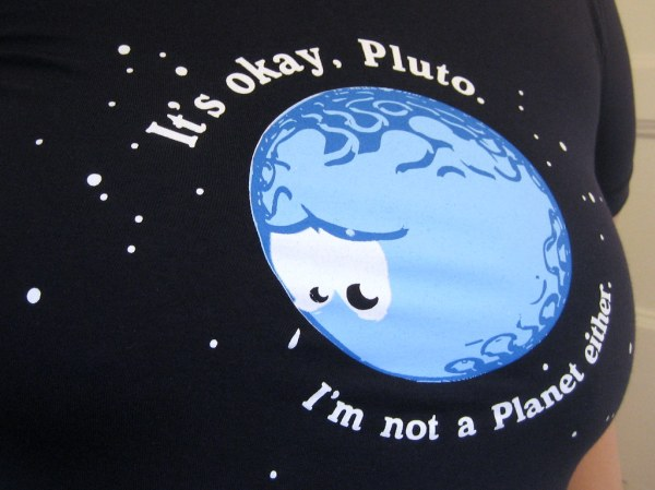 "It's okay Pluto, I'm not a planet either | For my ""It's ..."