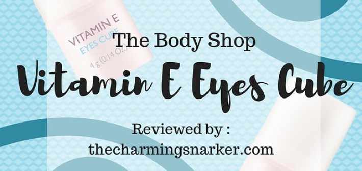 Chill Yo' Eyebags : A Review of The Body Shop Vitamin E Eyes Cube
