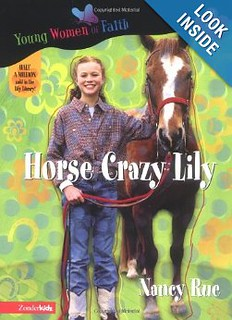 Horse Crazy Lily by Nancy Rue