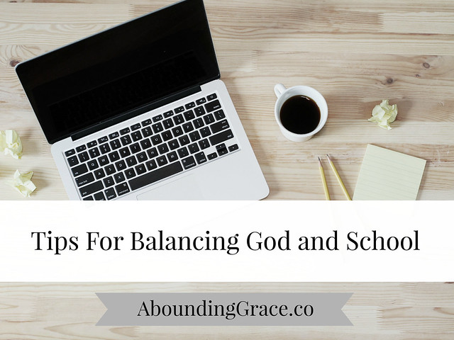 Tips For Balancing God and School