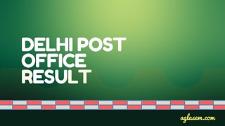 Delhi Post Office Result 2016-17 - Check Postman/ Mail Guard Results