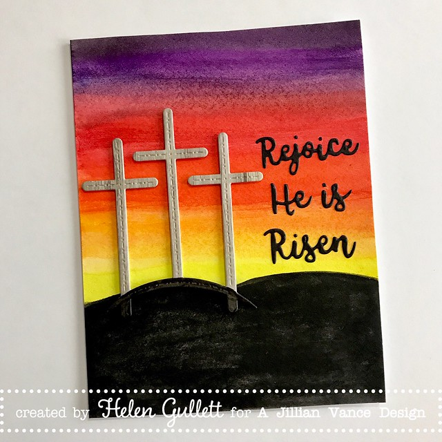 Rejoice, He Is Risen - Card with A Jillian Vance Design Three Calvary Crosses Die Cut and Gansai Tambi Watercolor Paint. Check out more at --> http://blog.ajillianvancedesign.com/2017/03/three-calvary-crosses.html