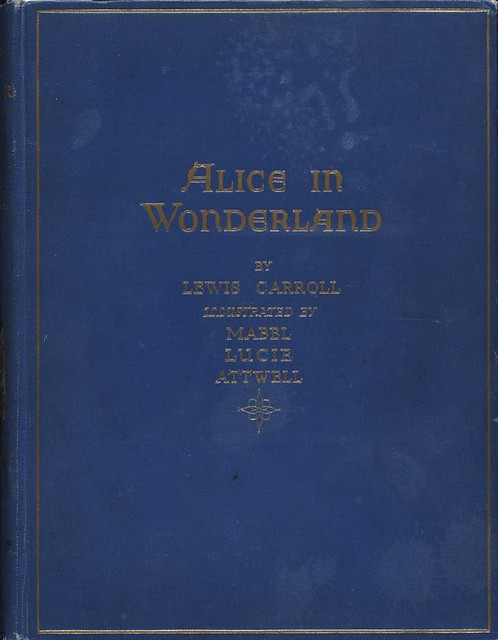 Alice In Wonderland Illustrator Attwell 1910 Cover