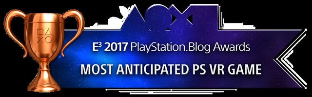 Most Anticipated PS VR Game - Bronze