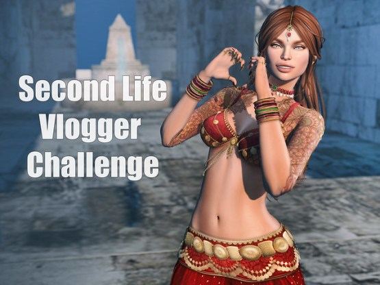 Second Life Vlogger Challenge!