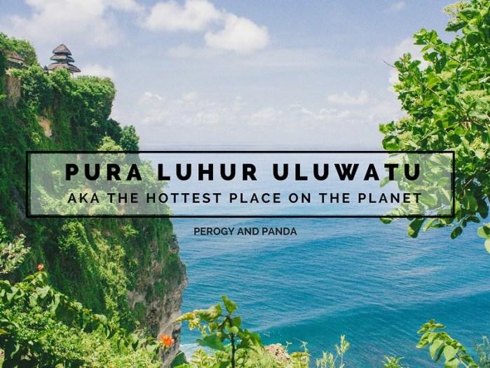 Pura Luhur Uluwatu (aka Uluwatu Temple)