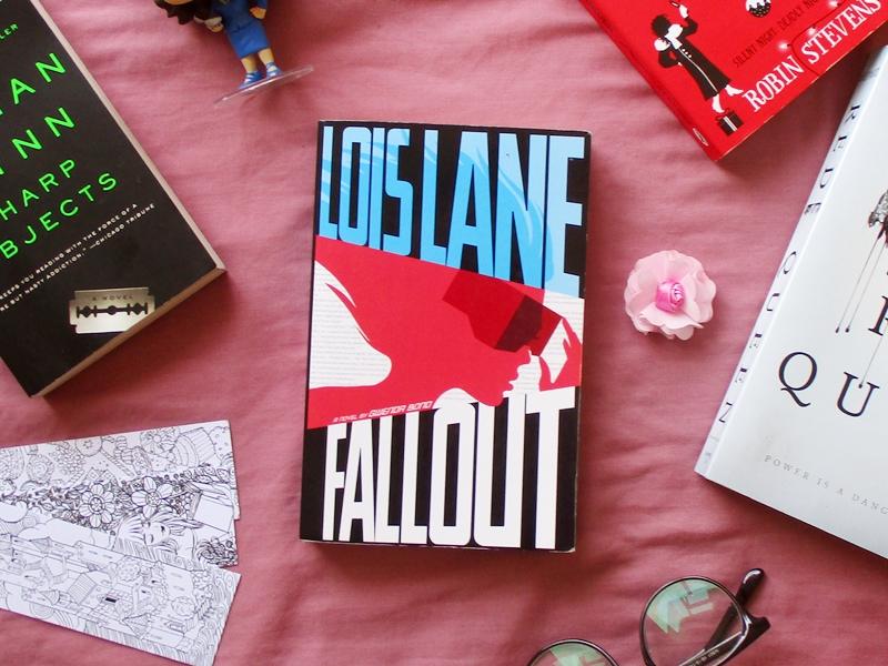 Lois Lane Fallout by Gwenda Bonds   Hola Darla