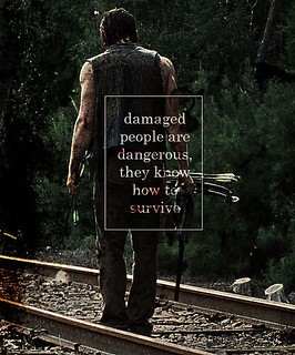 Daryl Dixon of The Walking Dead #TWD damaged people are dangerous, they know how to survive
