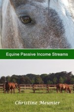 Equine Passive Income Streams by Christine Meunier