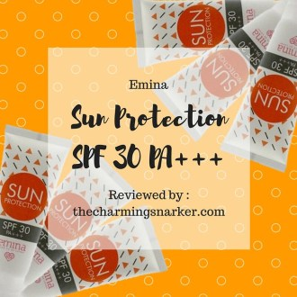Safely Sun-Kissed : A Review of Emina Sun Protection SPF 30 PA+++