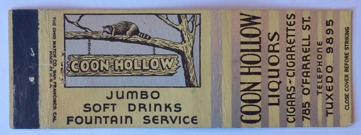 Coon Hollow - 785 O'Farrell Street, San Francisco, California U.S.A. - date unknown