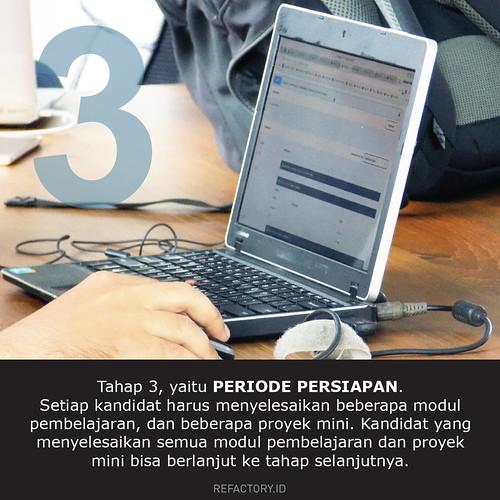 PERSIAPAN. Di tahap ini, kalian ang lulus wawancara akan diminta untuk menyelesaikan beberapa proyek mini dan modul pembelajaran, sebelum menuju tahap berikutnya