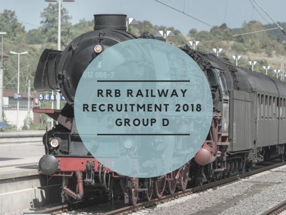 RRB Railway Group D Recruitment 2018 - Result, Cut Off, PET / PST Dates, Document Verification