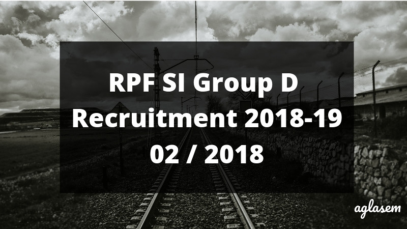 RPF SI Group D Result 2018-19