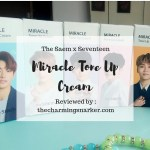 Seventeen Made Me Do It (Again) : A Review of The Saem x Seventeen Miracle Tone Up Cream