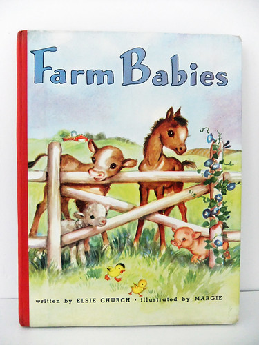Vintage Childrens Book - Farm Babies written by Elsie Chur ...