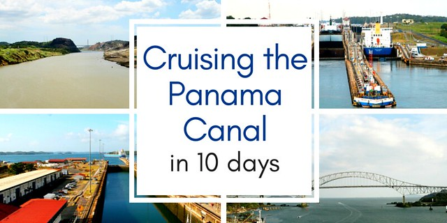cruising the panama canal in 10 days