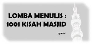 lombamenulis 1001 kisah masjid
