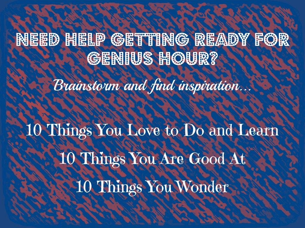 Genius Hour Brainstorming For Ideas
