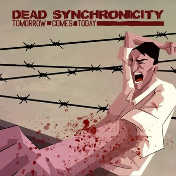 Dead Synchonicity Tomorrow Comes Today
