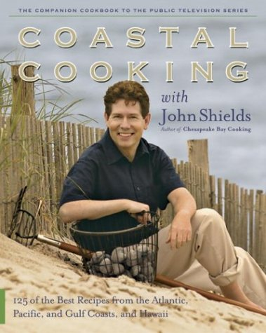 cookbook review of coastal cooking by john shields