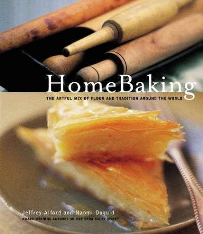 cookbook review of homebaking by naomi duguid and jeffrey alford