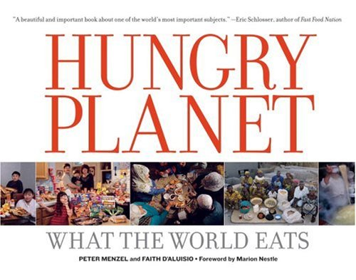 review of hungry planet by faith daluisio and peter menzel