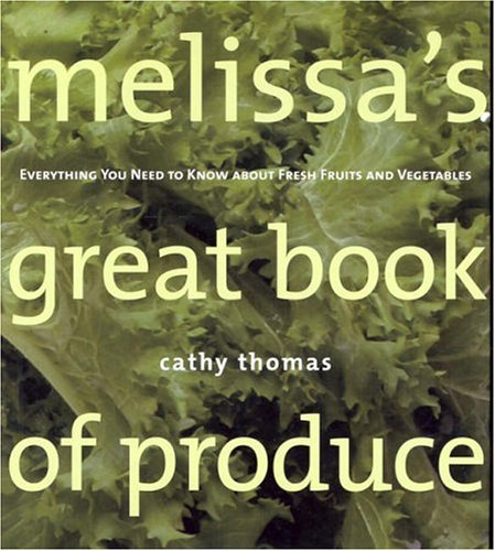 cookbook review of melissa's great book of produce