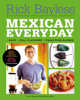 cookbook review of mexican everyday by rick bayless