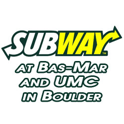 Subway at Bas-Mar and UMC Boulder
