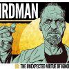 "Birdman ""Unusual and Boring"""