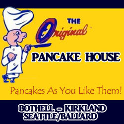 Original Pancake Houses in Seattle/Ballard, Kirkland and Bothell