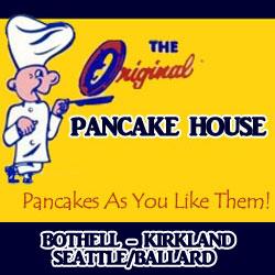 Original Pancake Houses in Seattle/Ballard, Kirkland and Bothell