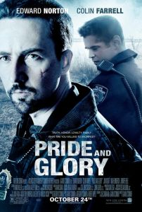 Pride and Glory - Movie Poster