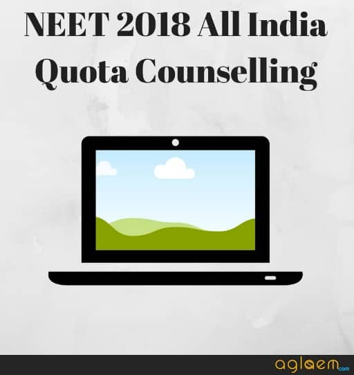 NEET 2018 Counselling   Choice Filling, Seat Allotment Result