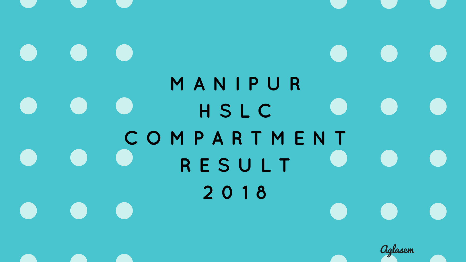 Manipur HSLC Compartment Result 2018