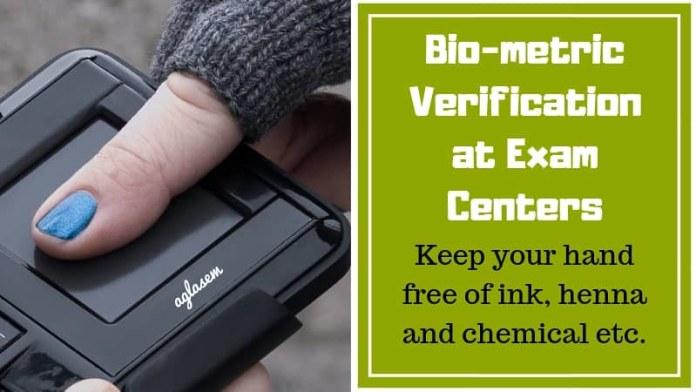 Bio Metric Verification at exam centers