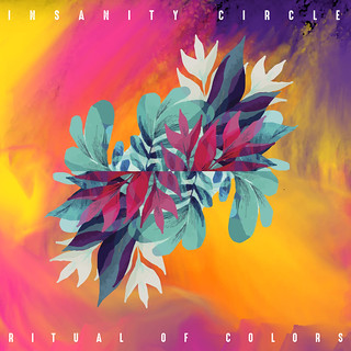 Insanity Circle – Ritual Of Colors