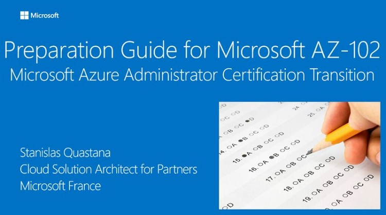 Preparation Guide For Microsoft Az 102 Microsoft Azure Administrator