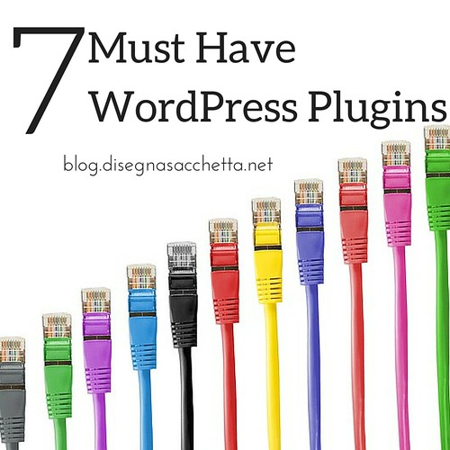 7 Must Have Plugins