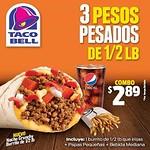 TACAO BELL promocion combo 3 pesos pesados