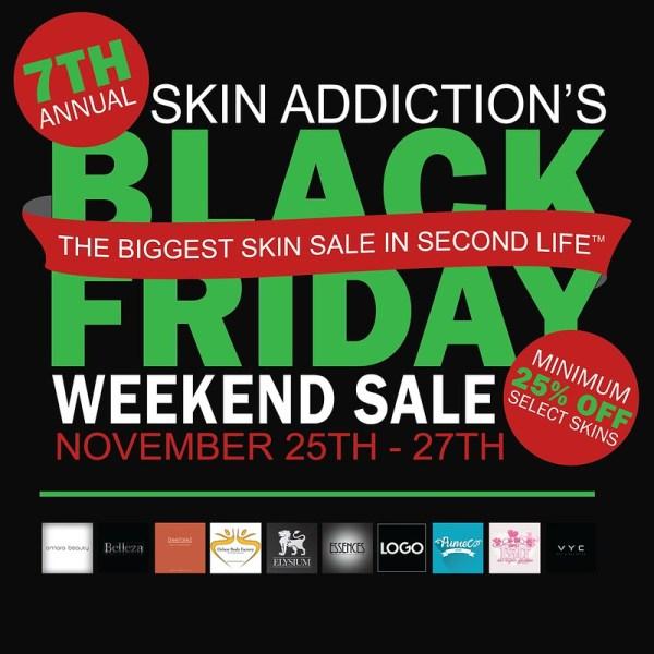Skin Addiction's Black Friday Sale!