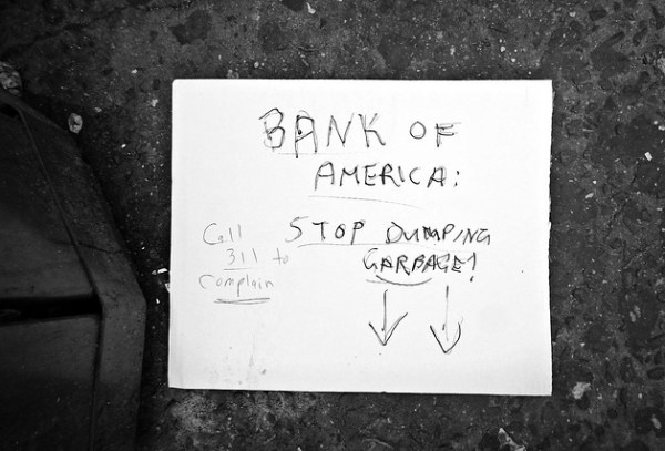 """Bank-Stop Dumping Garbage!"""